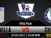 Prediksi Bola Aston Villa vs Chelsea 23 Mei 2021