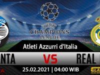 Prediksi Bola Atalanta Vs Real Madrid 25 Februari 2021