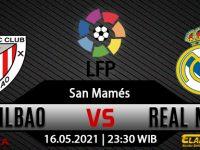 Prediksi Bola Athletic Bilbao vs Real Madrid 16 Mei 2021
