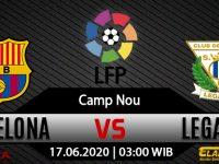 Prediksi Bola Barcelona Vs Leganes 17 Juni 2020