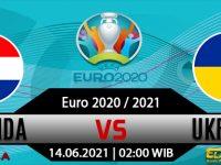 Prediksi Bola Belanda vs Ukraina 14 Juni 2021