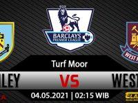 Prediksi Bola Burnley vs West Ham United 04 Mei 2021