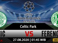 Prediksi Bola Celtic vs Ferencvarosi 27 Agustus 2020