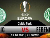 Prediksi Bola Celtic FC Vs Ferencvaros 19 Oktober 2021