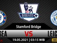 Prediksi Bola Chelsea vs Leicester City 19 Mei 2021