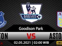 Prediksi Bola Everton vs Aston Villa 02 Mei 2021