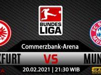 Prediksi Bola Eintracht Frankfurt Vs Bayern Munchen 20 Februari 2021