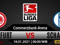 Prediksi Bola Eintracht Frankfurt vs Schalke 04 18 Januari 2021