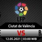 Prediksi Bola Levante vs Barcelona 12 Mei 2021
