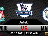 Prediksi Bola Liverpool Vs Manchester City 03 Oktober 2021
