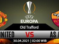 Prediksi Bola Manchester United vs AS Roma 30 April 2021