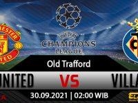 Prediksi Bola Manchester United Vs Villarreal 30 September 2021