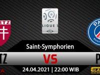 Prediksi Bola Metz vs PSG 24 April 2021