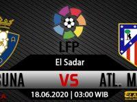 Prediksi Bola Osasuna vs Atlético Madrid 18 Juni 2020