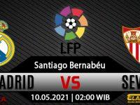 Prediksi Bola Real Madrid vs Sevilla 10 Mei 2021