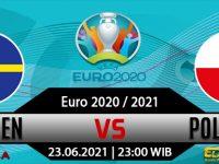 Prediksi Bola Swedia vs Polandia 23 Juni 2021