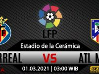 Prediksi Bola Villarreal Vs Atletico Madrid 01 Maret 2021